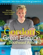 Gordon's Great Escape: Southeast Asia