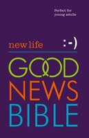 New Life Good News Bible (GNB)