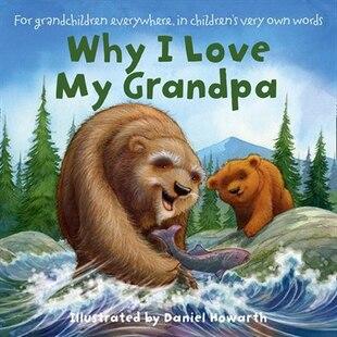 Why I Love My Grandpa Board Book