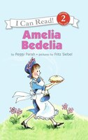 Amelia Bedelia New Illustrated Ed