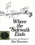 Where The Sidewalk Ends Book And Cd: Poems And Drawings With Cd (audio)