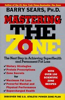 Mastering the Zone: The Next Step in Achieving SuperHealth Permanent Fat Loss