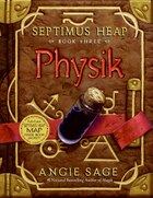 Septimus Heap Book Three: Physik
