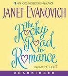 The Rocky Road To Romance Unabridged Cd