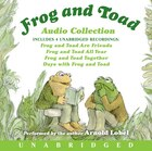 Frog And Toad Cd Audio Collection Unabridged
