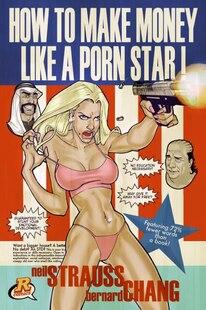 How To Make Money Like A Porn Star
