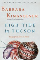 High Tide In Tucson: Essays from Now or Never