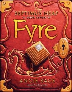 Septimus Heap Book Seven: Fyre