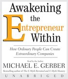 Awakening The Entrepreneur Within Unabridged Cd