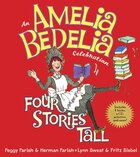 Amelia Bedelia Celebration An: Four Stories Tall