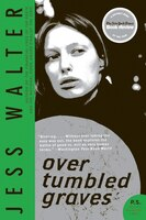 Over Tumbled Graves: A Novel