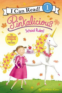 Pinkalicious: School Rules!: School Rules!