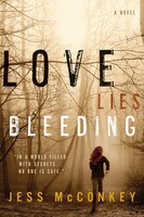 Love Lies Bleeding: A Novel