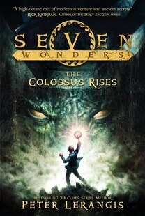 Seven Wonders #1: The Colossus Rises