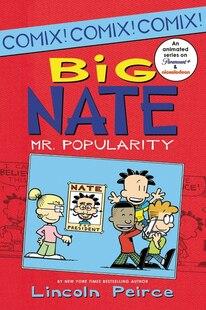 Big Nate Mr. Popularity: Mr. Popularity