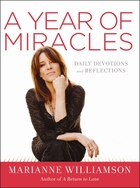 A Year of Miracles: A Daily Devotional