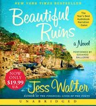 Beautiful Ruins Unabridged Low Price Cd: A Novel