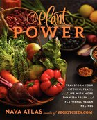 Plant Power: Transform Your Kitchen  Plate  And Life With More Tha