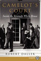 Camelot's Court Lp: Inside The Kennedy White House