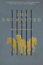 The Enchanted: A Novel