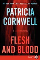 Flesh And Blood LP: A Scarpetta Novel