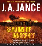 Remains Of Innocence Unabridged Cd: A Brady Novel Of Suspense