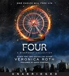 Four: A Divergent Collection Unabridged CD