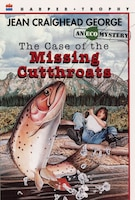 Case Of The Missing Cutthroats
