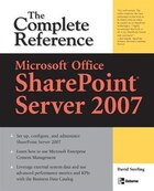 Microsoft® Office SharePoint® Server 2007: The Complete Reference: The Complete Reference