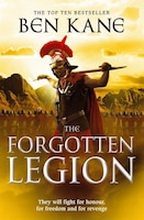 The Forgotten Legion: The Forgotten Legion Chronicles, Volume 1