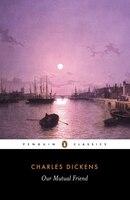 Penguin Classics Our Mutual Friend