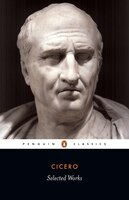Penguin Classics Selected Works Of Cicero
