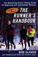 The Runner's Handbook: The Bestselling Classic Fitness G For Begng Intermediate Runners 2nd Rev Edition