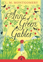 Puffin Classics Anne Of Green Gables