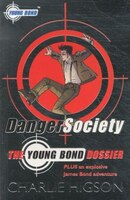 The Young Bond Dossier Danger Society