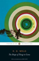 Penguin Classics Shape Of Things To Come