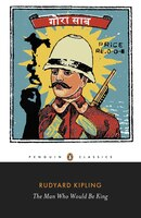 Penguin Classics The Man Who Would Be King
