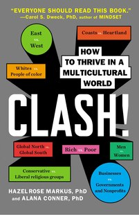 Clash!: How To Thrive In A Multicultural World
