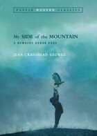 My Side Of The Mountain (puffin Modern Classics)