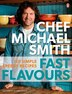 Fast Flavours: 110 Simple, Speedy Recipes