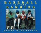 Baseball in the Barrios