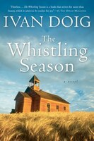The Whistling Season: A Novel
