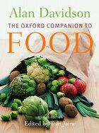 The Oxford Companion to Food: 2nd Edition