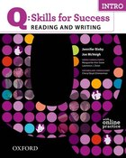 Q Skills for Success Reading and Writing: Intro Student Book with Online Practice