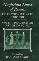 De pratica seu arte tripudii: `On the Practice or Art of Dancing