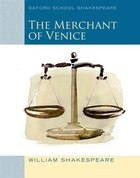 Merchant of Venice (2010 edition): Oxford School Shakespeare