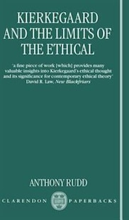 Kierkegaard and the Limits of the Ethical