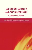 Education, Equality And Social Cohesion: A Comparative Analysis