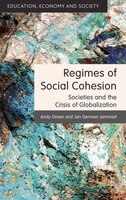 Regimes Of Social Cohesion: Societies And The Crisis Of Globalization