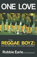 One Love: Jamaica's Reggae Boyz in the 1998 World Cup